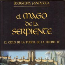 Libros de segunda mano: EL MAGO DE LA SERPIENTE (CICLO PUERTA DE LA MUERTE IV) - PLANETA DEAGOSTINI, LITERATURA FANTASTICA. Lote 277728783