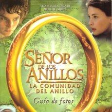 Libros de segunda mano: EL SEÑOR DE LOS ANILLOS. LA COMUNIDAD DEL ANILLO: GUIA DE FOTOS. Lote 277729158