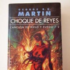 Libros de segunda mano: LIBRO JUEGO DE TRONOS GEORGE RR MARTIN CHOQUE DE REYES CANCION DE HIELO Y FUEGO 2 GIGAMESH. Lote 279593128