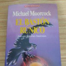 Livros em segunda mão: EL BASTÓN RÚNICO (MICHAEL MOORCOCK) MARTÍNEZ ROCA GRAN FANTASY - VER DESCRIPCIÓN. Lote 284049748