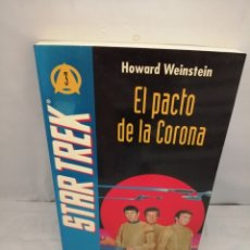 Libros de segunda mano: STAR TREK 3. EL PACTO DE LA CORONA (PRIMERA EDICIÓN). Lote 287975328