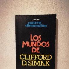 Libros de segunda mano: LIBRO - LOS MUNDOS DE CLIFFORD D. SIMAK - CIENCIA FICCION - EDICIONES DRONTE 1978. Lote 288124473