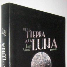 Libros de segunda mano: DE LA TIERRA A LA LUNA - JULES VERNE - ILUSTRACIONES. Lote 288151993