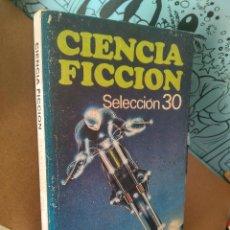 Libros de segunda mano: CIENCIA FICCION SELECCIÓN 30.BRUGUERA CIENCIA FICCION, LIBRO AMIGO. Lote 288342693