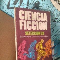 Libros de segunda mano: CIENCIA FICCION SELECCIÓN 38.BRUGUERA CIENCIA FICCION, LIBRO AMIGO. Lote 288342848