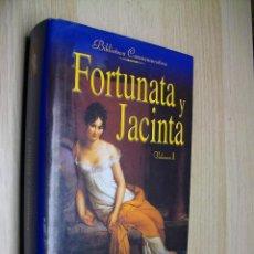 Libros de segunda mano: FORTUNATA Y JACINTA - VOLUMEN I -DE BENITO PEREZ GALDOS. Lote 288573268