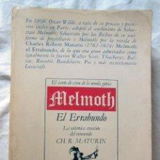 Libros de segunda mano: MELMOTH (EL ERRABUNDO) 1976 CH. R. MATURIN. Lote 289478098