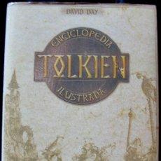 Libros de segunda mano: TOLKIEN ENCICLOPEDIA ILUSTRADA - DAVID DAY - CIRCULO DE LECTORES, 2001 -. Lote 289515008