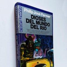 Libros de segunda mano: DIOSES DEL MUNDO DEL RÍO  FARMER, PHILIP JOSÉ   ULTRAMAR EDITORES 1989. Lote 289522723