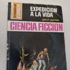 """Libros de segunda mano: BOLSILIBRO CIENCIA FICCION LA CONQUISTA DEL ESPACIO 146 """"EXPEDICION A LA VIDA"""" GLENN PARRISH. Lote 289628568"""