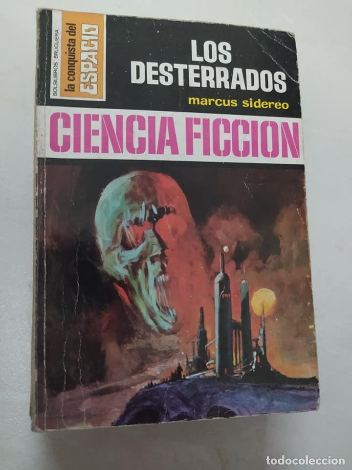 """BOLSILIBRO CIENCIA FICCION LA CONQUISTA DEL ESPACIO 148 """"LOS DESTERRADOS"""" MARCUS SIDEREO (Libros de Segunda Mano (posteriores a 1936) - Literatura - Narrativa - Ciencia Ficción y Fantasía)"""