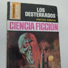 """Libros de segunda mano: BOLSILIBRO CIENCIA FICCION LA CONQUISTA DEL ESPACIO 148 """"LOS DESTERRADOS"""" MARCUS SIDEREO. Lote 289629103"""