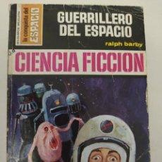 """Libros de segunda mano: BOLSILIBRO CIENCIA FICCION LA CONQUISTA DEL ESPACIO 149 """"GUERRILLERO DEL ESPACIO"""" RALPH BARBY. Lote 289629298"""