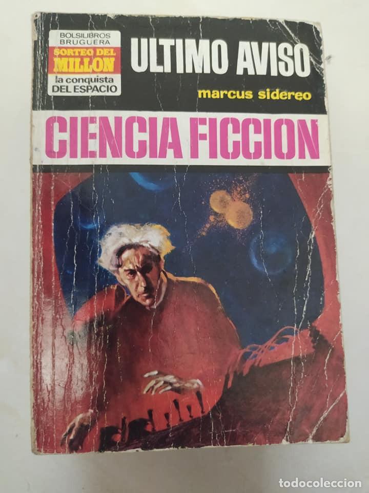 """BOLSILIBRO CIENCIA FICCION LA CONQUISTA DEL ESPACIO 152 """"ULTIMO AVISO"""" MARCUS SIDEREO (Libros de Segunda Mano (posteriores a 1936) - Literatura - Narrativa - Ciencia Ficción y Fantasía)"""
