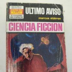 """Libros de segunda mano: BOLSILIBRO CIENCIA FICCION LA CONQUISTA DEL ESPACIO 152 """"ULTIMO AVISO"""" MARCUS SIDEREO. Lote 289630253"""
