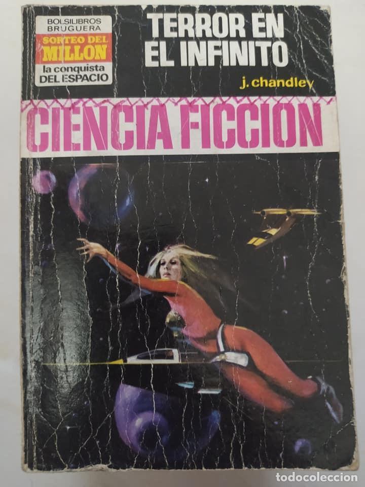 """BOLSILIBRO CIENCIA FICCION LA CONQUISTA DEL ESPACIO 153 """"TERROR EN EL INFINITO"""" J. CHANDLEY (Libros de Segunda Mano (posteriores a 1936) - Literatura - Narrativa - Ciencia Ficción y Fantasía)"""