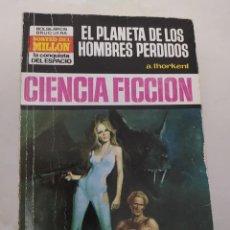 """Libros de segunda mano: CIENCIA FICCION LA CONQUISTA DEL ESPACIO 154 """"EL PLANETA DE LOS HOMBRES PERDIDOS"""" A. THORKENT. Lote 289630643"""