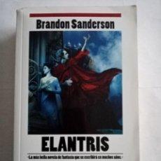 Libros de segunda mano: ELANTRIS .BRANDON SANDERSON ( EDICIONES B ). Lote 289631928