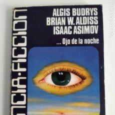 Libros de segunda mano: CARALT CIENCIA FICCIÓN Nº. 33 OJO EN LA NOCHE (BUDRYS, ALDISS, ASIMOV,...). Lote 289668423