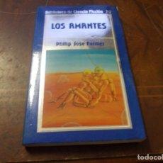 Libros de segunda mano: LOS AMANTES, PHILIP JOSE FARMER. Lote 289681603