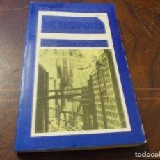 Libros de segunda mano: METROPOLIS, THEA VON HARBOU. Lote 289682258