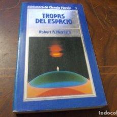 Libros de segunda mano: TROPAS DEL ESPACIO, ROBERT A. HEINLEIN. Lote 289682963