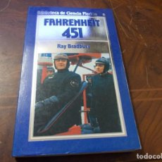 Libros de segunda mano: FAHRENHEIT 451, RAY BRADBURY. Lote 289683323