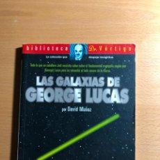 Libros de segunda mano: LAS GALAXIAS DE GEORGE LUCAS. DAVID MUÑOZ. BIBLIOTECA DR. VÉRTIGO. STAR WARS.. Lote 289869888