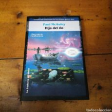 Libros de segunda mano: HIJO DEL RIO. PAUL MCAULEY. Lote 294485868