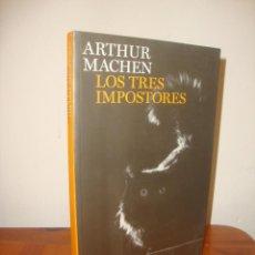 Libros de segunda mano: LOS TRES IMPOSTORES - ARTHUR MACHEN - BLACKLIST, MUY BUEN ESTADO. Lote 295015168
