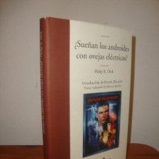 Libros de segunda mano: ¿SUEÑAN LOS ANDROIDES CON OVEJAS ELECTRICAS? - PHILIP K. DICK - NUEVA TRADUCCION, EDHASA. Lote 295440738
