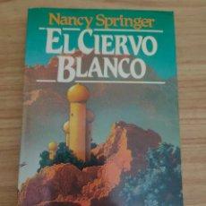 Libros de segunda mano: EL CIERVO BLANCO (NANCY SPRINGER) MARTÍNEZ ROCA FANTASY Nº 7. Lote 295552138