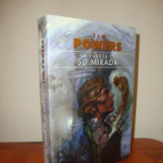 Libros de segunda mano: LA FUERZA DE SU MIRADA - TIM POWERS - GIGAMESH, EXCELENTE ESTADO. Lote 295616808