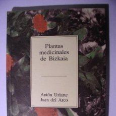 Libros de segunda mano: PLANTAS MEDICINALES DE BIZKAIA. Lote 4372377