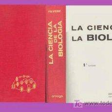 Libros de segunda mano: LA CIENCIA DE LA BIOLOGIA / PAUL WEISZ / EDIT. OMEGA. Lote 31840232