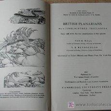 Libros de segunda mano: BRITISH PLANARIANS IAN R BALL AND T B REYNOLDSON 1981 LIBRO EN INGLÉS. Lote 27613636