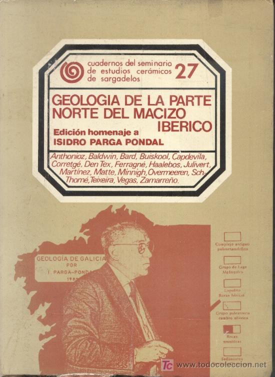 GEOLOGÍA DE LA PARTE NORTE DEL MACIZO IBÉRICO. VARIOS AUTORES. (Libros de Segunda Mano - Ciencias, Manuales y Oficios - Paleontología y Geología)