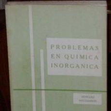 Libros de segunda mano de Ciencias: PROBLEMAS EN QUÍMICA INORGÁNICA POR HOWARD NECHAMKIN DE COMPAÑIA EDITORIAL CONTINENTAL. Lote 25740399