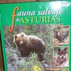 Libros de segunda mano: FAUNA SALVAJE DE ASTURIAS POR ANTONIO VÁZQUEZ ARGÜELLES DE LA VOZ DE ASTURIAS EN OVIEDO 1999. Lote 24863541