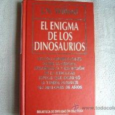 Libros de segunda mano: EL ENIGMA DE LOS DINOSAURIOS, DE WILFORD J. N.. Lote 27128588