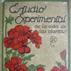 Libros de segunda mano - ESTUDIO EXPERIMENTAL DE LA VIDA DE LAS PLANTAS,GEORGE FRANCIS ATKINSON,,FLORES,PLANTAS.FLORICULTURA - 17282913