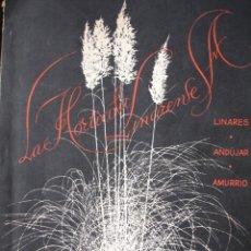 Libros de segunda mano: LA FLORICULTURA LINARENSE,LINARES,ANDUJAR,AMURRIO,CATALOGO 1960.61,FLORES,PLANTAS. Lote 19534640