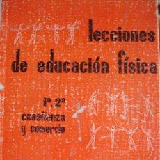 Libros de segunda mano de Ciencias: LECIONES DE EDUCACION FISICA.SECION FEMENINA DE FALANGE .4ª.165 PG.ILUSTRACIONES.1969.. Lote 17151133