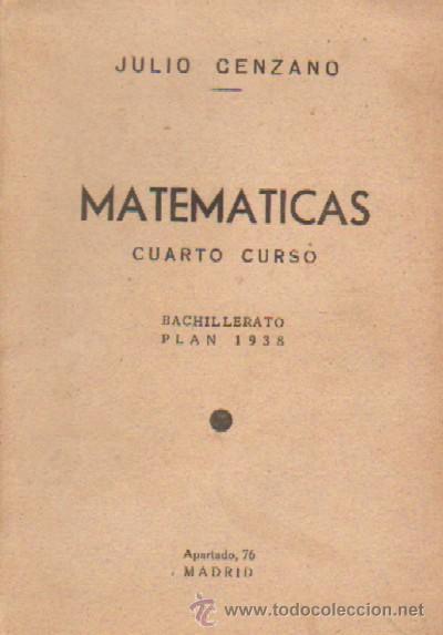 MATEMATICAS. CUARTO CURSO. BACHILLERATO PLAN 1938 (A/ MAT- 017) (Libros de Segunda Mano - Ciencias, Manuales y Oficios - Física, Química y Matemáticas)