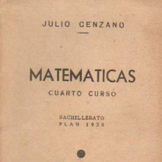 Second hand books of Sciences - MATEMATICAS. CUARTO CURSO. BACHILLERATO PLAN 1938 (A/ MAT- 017) - 3417434