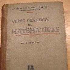 Libros de segunda mano de Ciencias: CURSO PRÁCTICO DE MATEMÁTICAS. Lote 25968988