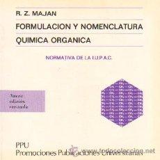 Libros de segunda mano de Ciencias: FORMULACION Y NOMENCLATURA. QUIMICA ORGANICA. QU-014. Lote 22780316