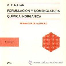 Libros de segunda mano de Ciencias: FORMULACION Y NOMENCLATURA. QUIMICA INORGANICA. QU-015. Lote 22780317
