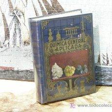 Libri di seconda mano: QUIMICA GENERAL APLICADA, EDITORIAL RAMÓN SOPENA, 1940, PASTA DURA, 842 PÁGINAS. Lote 23097714