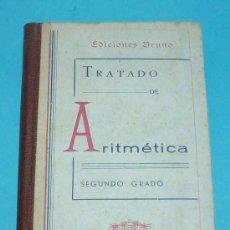 Libros de segunda mano de Ciencias: TRATADO DE ARITMETICA. SEGUNDO GRADO. CURSO MEDIO. EDICIONES BRUÑO. Lote 21887866